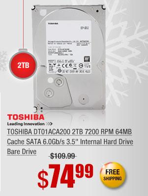 "TOSHIBA DT01ACA200 2TB 7200 RPM 64MB Cache SATA 6.0Gb/s 3.5"" Internal Hard Drive Bare Drive"