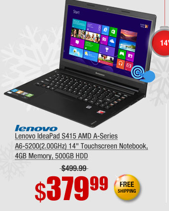 "Lenovo IdeaPad S415 AMD A-Series A6-5200(2.00GHz) 14"" Touchscreen Notebook, 4GB Memory, 500GB HDD"