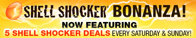 SHELL SHOCKER BONANZA!