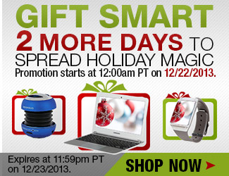 gift smart, 2 more days to spread holiday magic, promotion starts at 12:00am pt on 12/22/2013, expires at 11:59pm pt on 12/23/2013, shop now