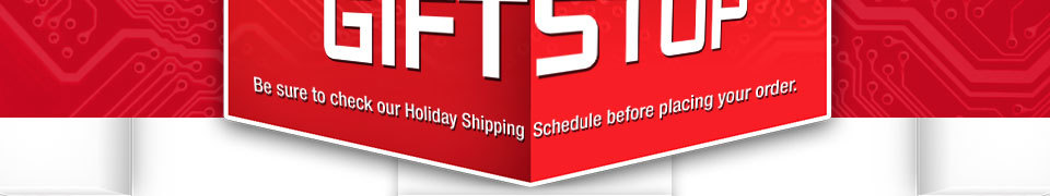 Be sure to check our Holiday Shipping Schedule before placing your order.