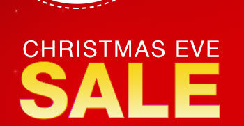 CHRISTMAS EVE SALE
