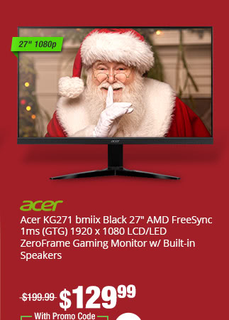 "Acer KG271 bmiix Black 27"" AMD FreeSync 1ms (GTG) 1920 x 1080 LCD/LED ZeroFrame Gaming Monitor w/ Built-in Speakers"