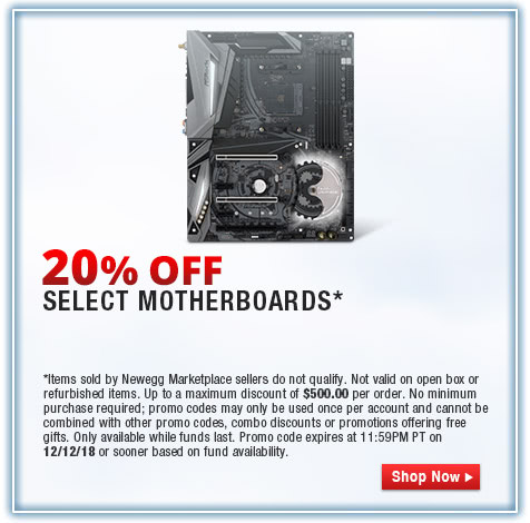 20% OFF SELECT MOTHERBOARDS*
