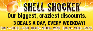 SHELL SHOCKER - Our biggest, craziest discounts. 3 Deals a Day, Every Weekday!