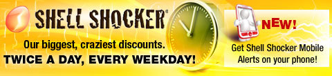 Shell Shocker - Our biggest, craziest discounts. 