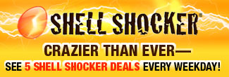 SHELL SHOCKER - CRAZIER THAN EVER-SEE 5 SHELL SHOCKER DEALS EVERYWEEK DAY