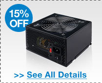 15% OFF SELECT ROSEWILL POWER SUPPLIES!*