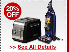 20% OFF SELECT HOME APPLIANCES!*