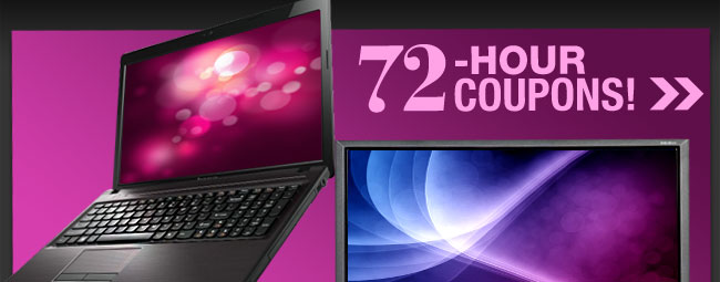 72-HOUR COUPONS! Notebook, LCD