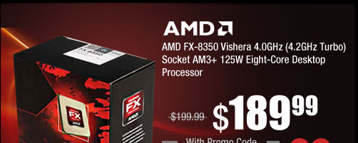 AMD FX-8350 Vishera 4.0GHz (4.2GHz Turbo) Socket AM3+ 125W Eight-Core Desktop Processor FD8350FRHKBOX