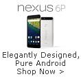 nexus 6P - Elegantly Designed, Pure Android