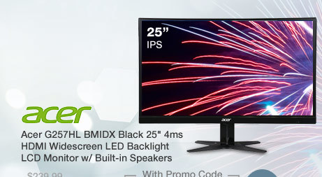 """Acer G257HL BMIDX Black 25"""" 4ms HDMI Widescreen LED Backlight LCD Monitor w/ Built-in Speakers"""