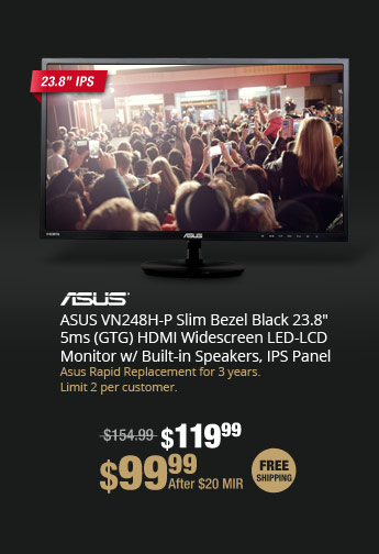"ASUS VN248H-P Slim Bezel Black 23.8"" 5ms (GTG) HDMI Widescreen LED-LCD Monitor w/ Built-in Speakers, IPS Panel"
