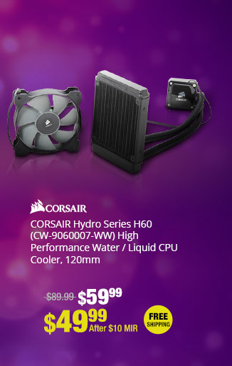 CORSAIR Hydro Series H60 (CW-9060007-WW)  High Performance Water / Liquid CPU Cooler, 120mm