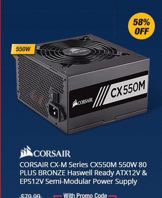 Newegg promo codes coupons discounts promotions and free shipping corsair cx m series cx550m 550w 80 plus bronze haswell ready atx12v eps12v semi fandeluxe Image collections