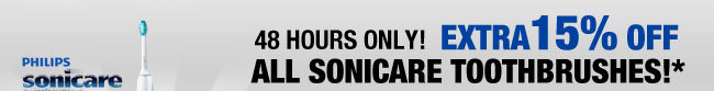 48 HOURS ONLY 15% OFF ALL SONICARE TOOTHBRUSHES!*