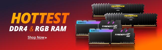 Hottest DDR4 &Des RGB RAM