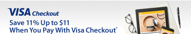 VISA checkout - Save 11% up to 11 when you pay with Visa Checkout