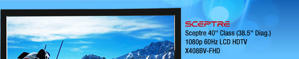 "Sceptre 40"" Class (38.5"" Diag.) 1080p 60Hz LCD HDTV X408BV-FHD"