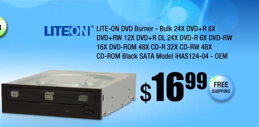 LITE-ON DVD Burner - Bulk 24X DVD+R 8X DVD+RW 12X DVD+R DL 24X DVD-R 6X DVD-RW 16X DVD-ROM 48X CD-R 32X CD-RW 48X CD-ROM Black SATA Model iHAS124-04 - OEM