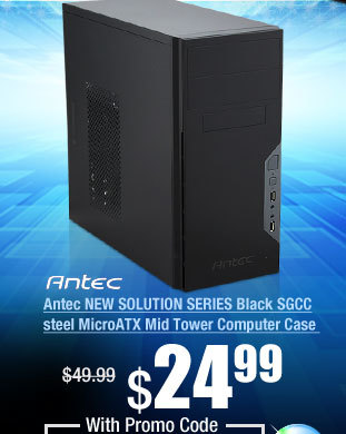 Antec NEW SOLUTION SERIES Black SGCC steel MicroATX Mid Tower Computer Case