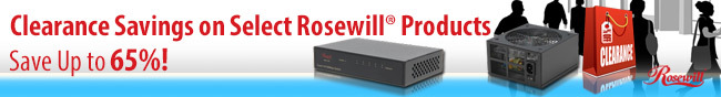 Clearance Savings on Select Rosewill Products. Save Up to 65%!