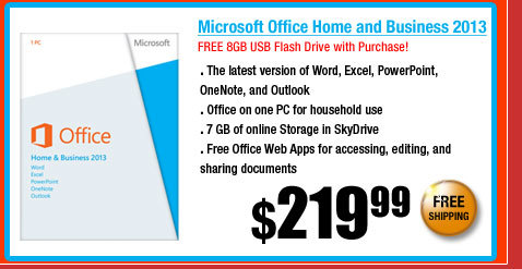 Microsoft Office Home and Business 2013. FREE 8GB USB Flash Drive with Purchase!
