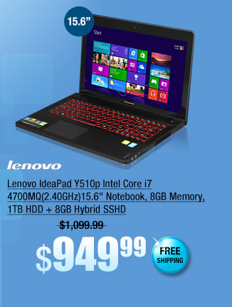 "Lenovo IdeaPad Y510p Intel Core i7 4700MQ(2.40GHz)15.6"" Notebook, 8GB Memory, 1TB HDD + 8GB Hybrid SSHD"