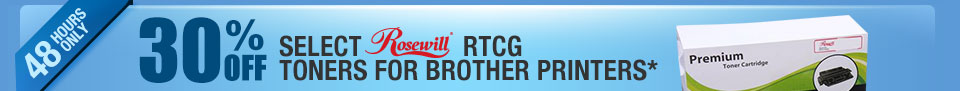 48 HOURS ONLY! 30% OFF SELECT ROSEWILL RTCG TONERS FOR BROTHER PRINTERS*