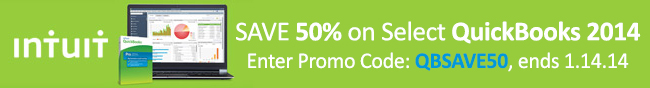 Intuit - Save 50% on select QuickBooks 2014. Enter promo code: QBSAVE50, ends 1.14.14