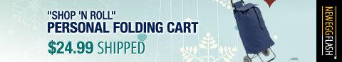 "Newegg Flash - ""Shop 'N Roll"" Personal Folding Cart."
