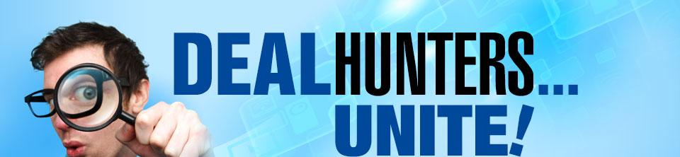 DEALHUNTERS...UNITE!