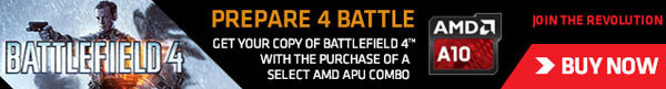 Prepare 4 Battle. Get Your Copy Of Battlefield 4 With The Purchase Of A Select AMD APU Combo.