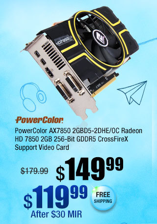 PowerColor AX7850 2GBD5-2DHE/OC Radeon HD 7850 2GB 256-Bit GDDR5 CrossFireX Support Video Card