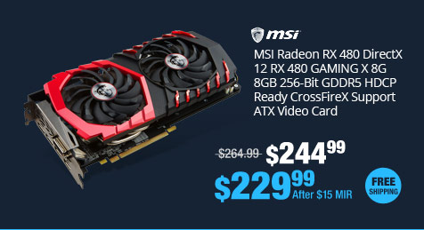 MSI Radeon RX 480 DirectX 12, RX 480 GAMING X 8G, 8GB 256-Bit GDDR5, HDCP Ready CrossFireX Support ATX Video Card