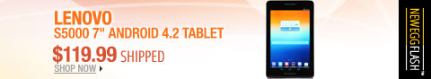 "Newegg Flash - Lenovo S5000 7"" Android 4.2 Tablet."