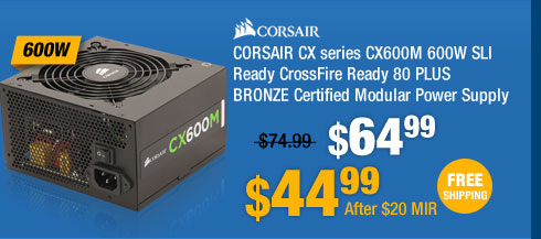 CORSAIR CX series CX600M 600W SLI Ready CrossFire Ready 80 PLUS BRONZE Certified Modular Power Supply
