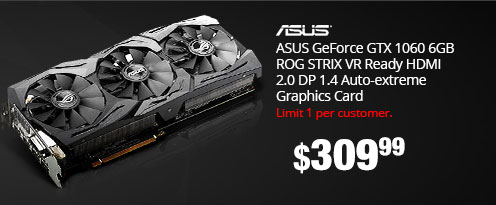 ASUS GeForce GTX 1060 6GB ROG STRIX OC Edition VR Ready HDMI 2.0 DP 1.4 Auto-Extreme Graphics Card