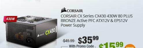 CORSAIR CX Series CX430 430W 80 PLUS BRONZE Active PFC ATX12V & EPS12V Power Supply