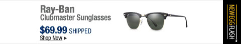 Newegg Flash � Ray-Ban Clubmaster Sunglasses
