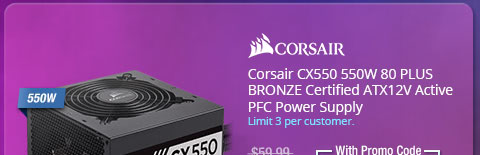 Corsair CX550 550W 80 PLUS BRONZE Certified ATX12V Active PFC Power Supply
