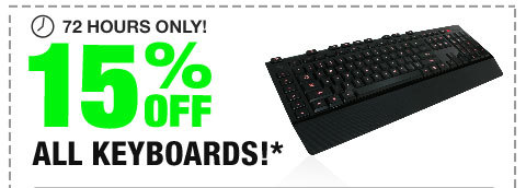 72 HOURS ONLY! 15% OFF ALL KEYBOARDS!*