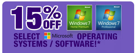 15% OFF SELECT MICROSOFT OPERATING SYSTEMS / SOFTWARE!*