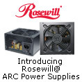 Introducing Rosewill ARC Power Supplies.