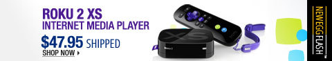 Newegg Flash - Roku 2 XS Internet Media Player.