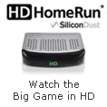 SiliconDust - Watch The Big Game In HD.