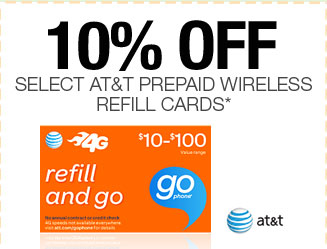 10% OFF SELECT AT&T PREPAID WIRELESS REFILL CARDS*