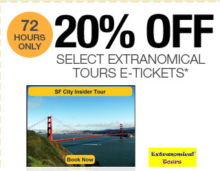 72 HOURS ONLY! 20% OFF SELECT EXTRANOMICAL TOURS E-TICKETS*