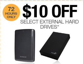 72 HOURS ONLY! $10 OFF SELECT EXTERNAL HARD DRIVES*